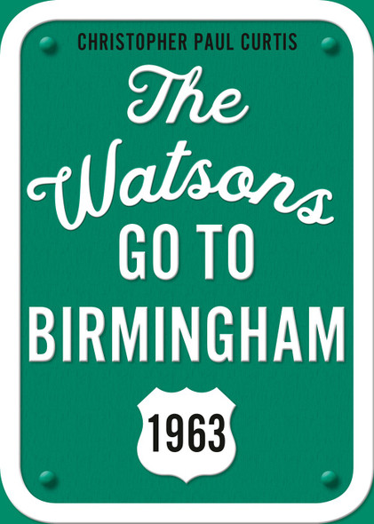 The Watsons Go to Birmingham--1963: 25th Anniversary Edition - Cover