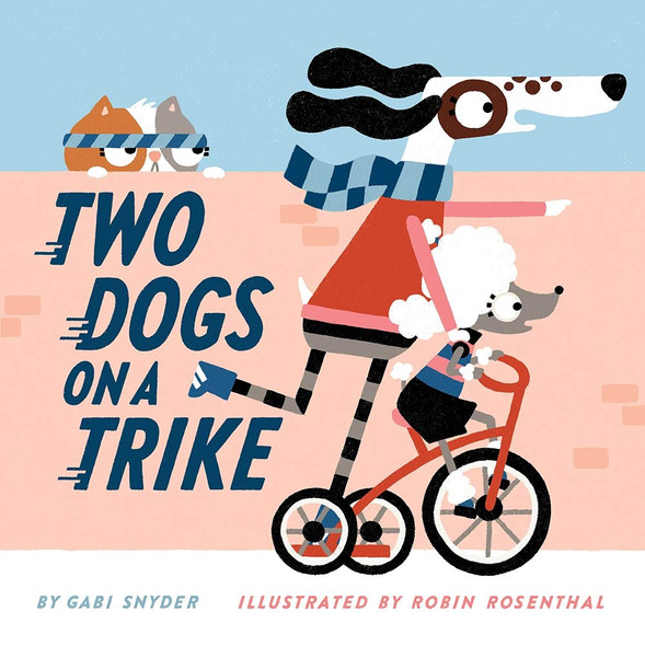 Two Dogs on a Trike - Cover