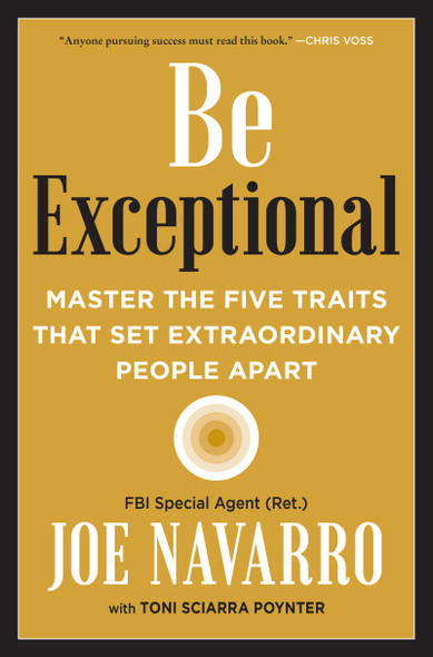 Be Exceptional: Master the Five Traits That Set Extraordinary People Apart - Cover