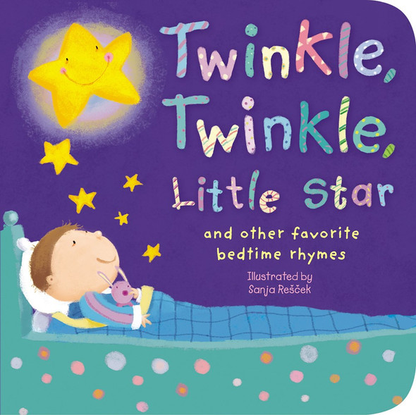 Twinkle, Twinkle, Little Star: And Other Favorite Bedtime Rhymes - Cover