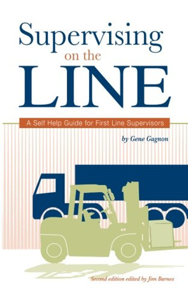Supervising on the Line: A Self Help Guide for First Line Supervisors - Cover