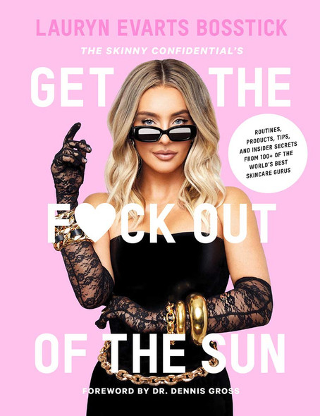 The Skinny Confidential's Get the F*ck Out of the Sun - Cover
