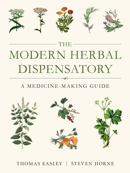 The Modern Herbal Dispensatory: A Medicine-Making Guide - Cover