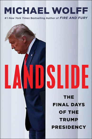 Landslide: The Final Days of the Trump Presidency - Cover