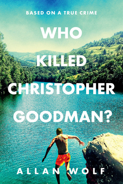 Who Killed Christopher Goodman? Cover