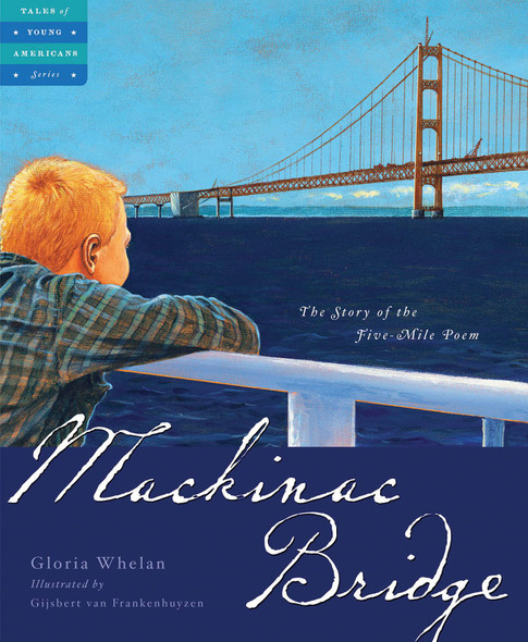 Mackinac Bridge: The Story of the Five Mile Poem - Cover