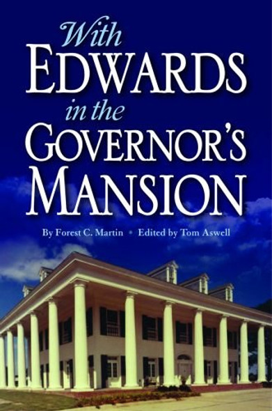 With Edwards in the Governor's Mansion: From Angola to Free Man - Cover