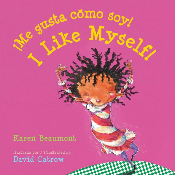 ¡Me Gusta Cómo Soy! / I Like Myself! - Cover