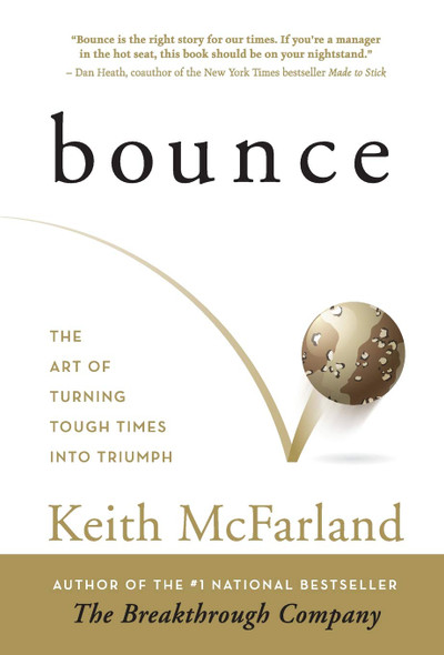 Bounce: The Art of Turning Tough Times in Triumph - Cover