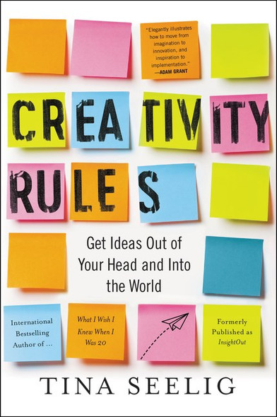 Creativity Rules by Tina Seelig - Cover
