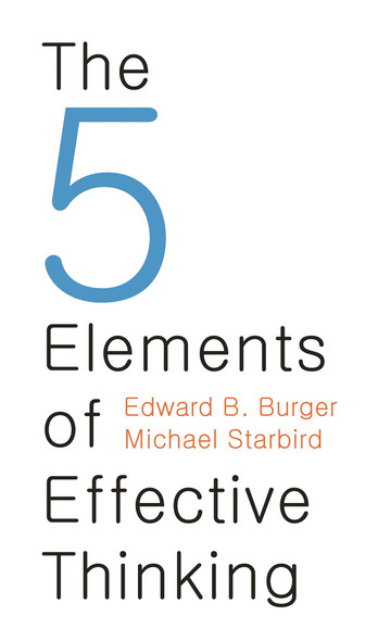 The 5 Elements of Effective Thinking - Cover