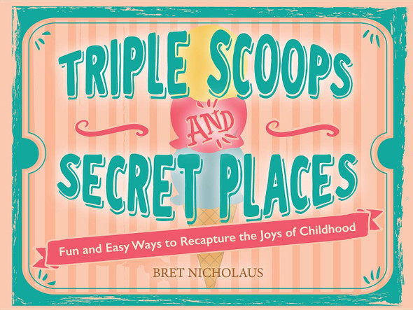 Triple Scoops and Secret Places - Cover