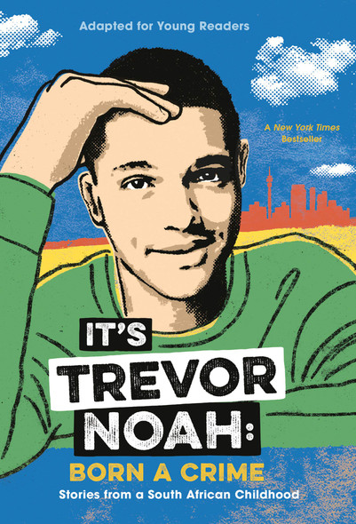It's Trevor Noah: Born a Crime: Stories from a South African Childhood - Cover