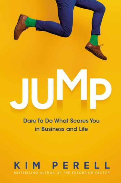 Jump: Dare to Do What Scares You in Business and Life - Cover