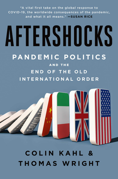 Aftershocks: Pandemic Politics and the End of the Old International Order - Cover