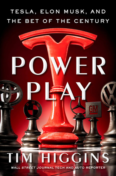 Power Play: Tesla, Elon Musk, and the Bet of the Century - Cover