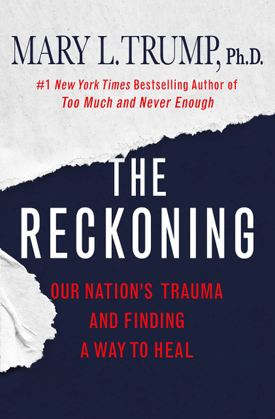 The Reckoning: Our Nation's Trauma and Finding a Way to Heal - Cover