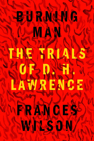 Burning Man: The Trials of D.H. Lawrence - Cover