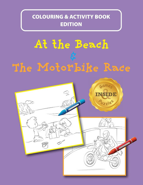 At the Beach and The Motorbike Race: Colouring and Activity Book Edition - Cover