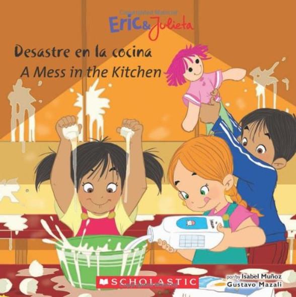 Eric & Julieta: Desastre En La Cocina / A Mess in the Kitchen - Cover