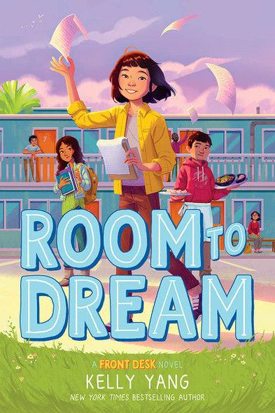 Room to Dream (a Front Desk Novel) - Cover