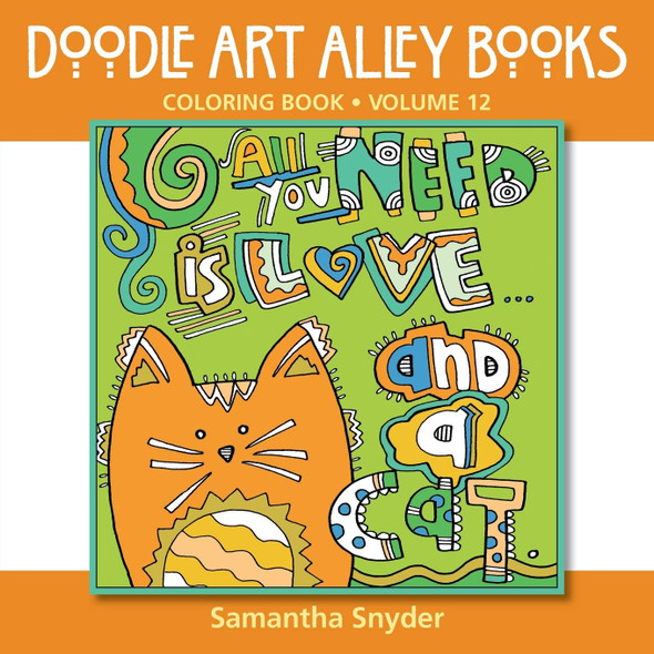 All You Need Is Love...and a Cat: Coloring Book - Cover