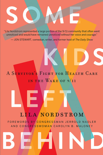 Some Kids Left Behind: A Survivor's Fight for Health Care in the Wake of 9/11 - Cover
