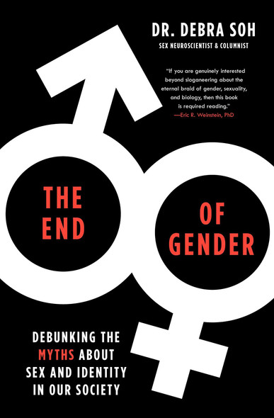 The End of Gender: Debunking the Myths about Sex and Identity in Our Society - Cover