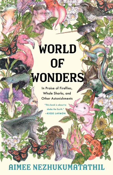 World of Wonders: In Praise of Fireflies, Whale Sharks, and Other Astonishments - Cover