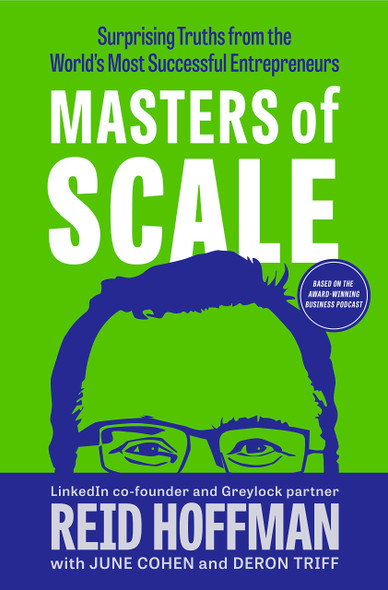Masters of Scale: Surprising Truths from the World's Most Successful Entrepreneurs - Cover