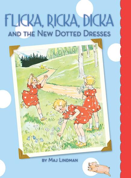 Flicka, Ricka, Dicka and the New Dotted Dresses - Cover