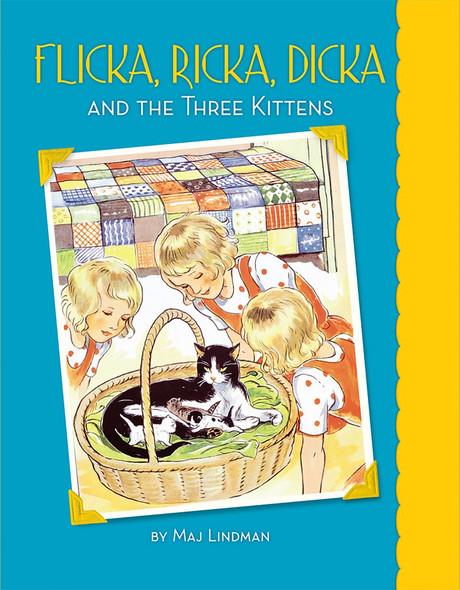 Flicka, Ricka, Dicka and the Three Kittens - Cover