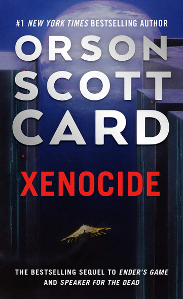 Xenocide: Volume Three of the Ender Saga - Cover