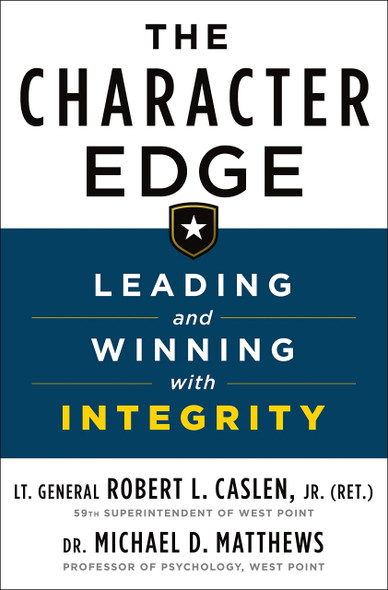 The Character Edge: Leading and Winning with Integrity - Cover