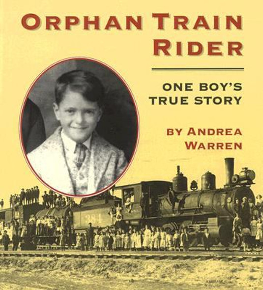 Orphan Train Rider : One Boy's True Story Cover