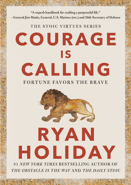 Courage Is Calling: Fortune Favors the Brave - Cover