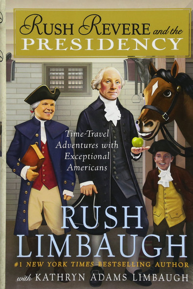 Rush Revere and the Presidency - Cover