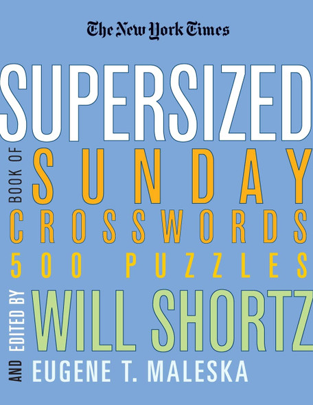The New York Times Supersized Book of Sunday Crosswords - Cover