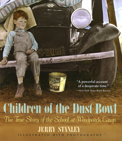 Children of the Dust Bowl: The True Story of the School at Weedpatch Camp - Cover