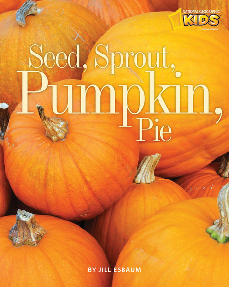 Seed, Sprout, Pumpkin, Pie - Cover
