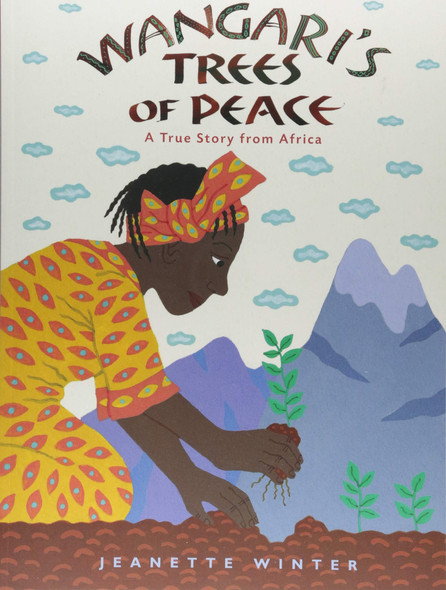 Wangari's Trees of Peace: A True Story from Africa - Cover