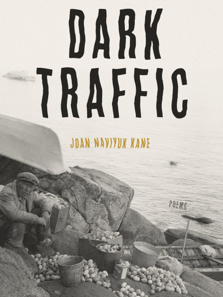Dark Traffic: Poems - Cover