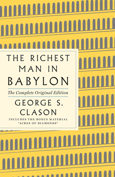 The Richest Man in Babylon: The Complete Original Edition Plus Bonus Material - Cover