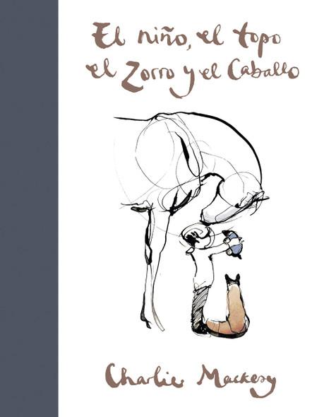 El Niño, El Topo, El Zorro Y El Caballo / The Boy, the Mole, the Fox, and the Horse - Cover