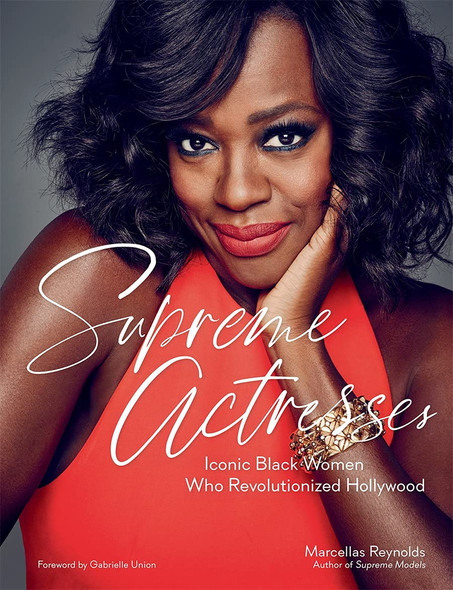 Supreme Actresses: Iconic Black Women Who Revolutionized Hollywood - Cover
