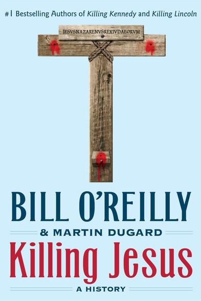 Killing Jesus: A History Cover