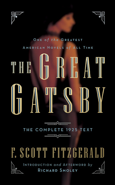 The Great Gatsby: The Complete 1925 Text with Introduction and Afterword by Richard Smoley - Cover