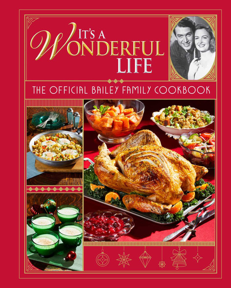 It's a Wonderful Life: The Official Bailey Family Cookbook - Cover