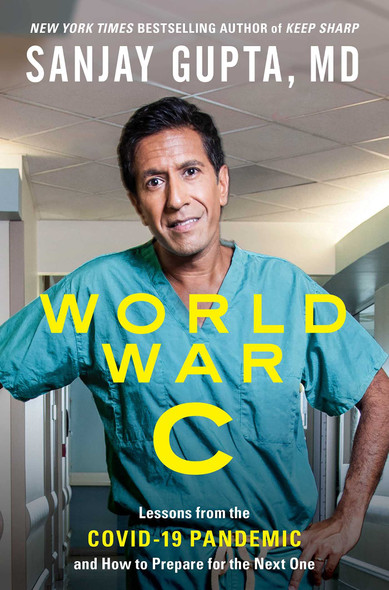 World War C: Lessons from the Covid-19 Pandemic and How o Prepare for the Next One - Cover