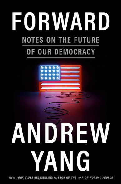 Forward: Notes on the Future of Our Democracy - Cover